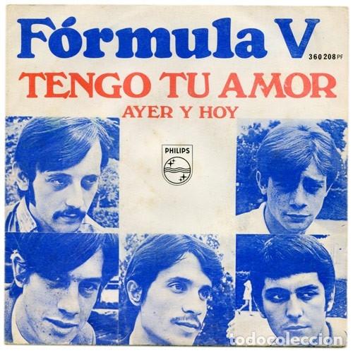 TENGO TU AMOR - FORMULA V (Música - Discos - Singles Vinilo - Grupos Españoles de los 70 y 80)