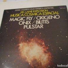 Discos de vinilo: DISCO VINILO. MC.LANE EXPLOSION MUSICA COSMICA ESPACIAL. MAGIC FLY/OXIGENO /ONIX/BILITIS PULSTAR.. Lote 181482916