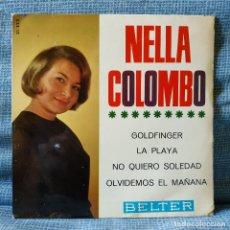 Discos de vinilo: NELLA COLOMBO - GOLDFINGER / LA PLAYA / OLVIDEMOS EL MAÑANA + 1 - EP ESPAÑOL BELTER 51.523 VG+. Lote 181493937