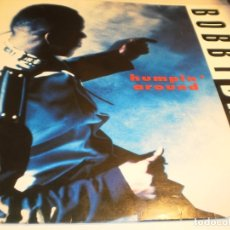 Discos de vinilo: MAXI SINGLE BOBBY BROWN. HUMPI' AROUND. MCA 1992 GERMANY (PROBADO Y BIEN). Lote 181511905