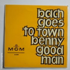 Discos de vinilo: BENNY GOODMAN - EP SPAIN PS - BACH GOES TO TOWN - 1963 * MINT. Lote 181525855
