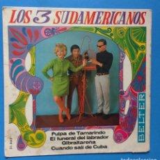 Discos de vinilo: LOS 3 SUDAMERICANOS - PULPA DE TAMARINDO+3. Lote 181527108