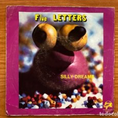 Discos de vinilo: FIVE LETTERS // SILLY DREAMS + SHAD AP . Lote 181527255