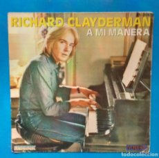 Discos de vinilo: RICHARD CLAYDERMAN - A MI MANERA. Lote 181527301