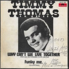 Discos de vinilo: TIMMY THOMAS WHY CAN'T WE LIVE TOGETHER POLYDOR 1973. Lote 181538152
