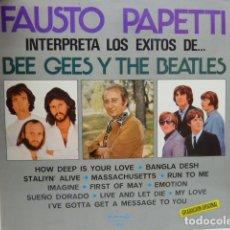 Discos de vinilo: FAUSTO PAPETTI -LP-INTERPRETA THE BEATLES Y BEE GEES . Lote 181539026
