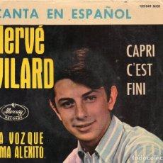 Discos de vinilo: ENVÍO CERTIFICADO.- EP HERVÉ VILARD EN ESPAÑOL - MERCURY- ENVÍO MÍNIMO EN LOTES 5 €.. Lote 181578263