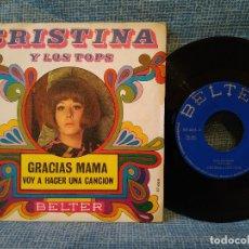 Discos de vinilo: CRISTINA Y LOS TOPS - GRACIAS MAMA / VOY A HACER UNA CANCION - SINGLE BELTER 1969 EXCELENTE ESTADO. Lote 181594006