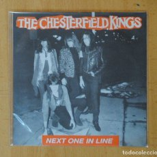 Disques de vinyle: THE CHESTERFIELD KINGS - NEXT ONE IN LINE + 2 - EP. Lote 181597526