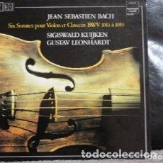 Discos de vinilo: SIX SONATES POUR VIOLON ET CLAVECIN BWV 1014 À 1019. Lote 181612913
