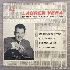Discos de vinilo: LAUREN VELA GRABA LOS ÉXITOS DE 1962 - LAS CHICAS DE ESPAÑA . Lote 181621965