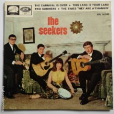 Discos de vinilo: THE SEEKERS - EP SPAIN PS - THE CARNIVAL IS OVER. Lote 181626605
