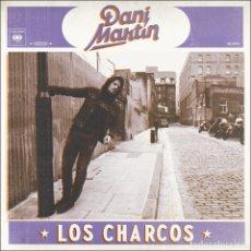Discos de vinilo: DANI MARTIN ( EL CANTO DEL LOCO ) * SINGLE VINILO * LOS CHARCOS * PRECINTADO. Lote 181639700