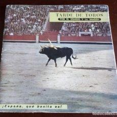 Discos de vinilo: TARDE DE TOROS POR EL SONIDO Y LA IMAGEN - SINGLE FLEXIDISCO. Lote 181695843