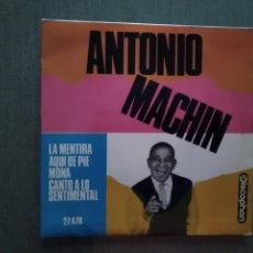 Discos de vinilo: SINGLE ANTONIO MACHIN. Lote 181794121