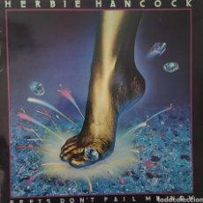 Discos de vinilo: HERBIE HANCKOCK - FEETS DON'T FAIL ME NOW. Lote 181873147