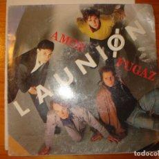 Disques de vinyle: LA UNIÓN AMOR FUGAZ MARY LUZ SINGLE. Lote 181879860