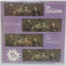 Disques de vinyle: LOS FLECHAZOS-EN EL CLUB-DR WATSON. Lote 181901016