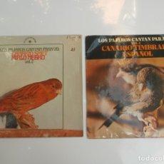 Discos de vinilo: LOTE DE 2 EPS DE CANTOS DE PAJAROS. Lote 181915103