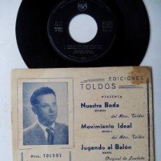 Discos de vinilo: MAESTRO TOLDOS. QUINTETO PERELLÓ. NUESTRA BODA. EP PROMOCIONAL RCA C-5. ESPAÑA 1960.. Lote 181917901