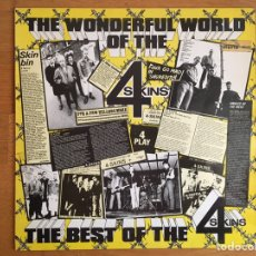 Disques de vinyle: 4 SKINS: THE WONDERFUL WORLD OF THE 4 SKINS. THE BEST OF.... Lote 181920038