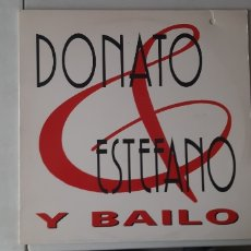 Discos de vinilo: DONATO & ESTEFANO. Y BAILO.. Lote 181928936