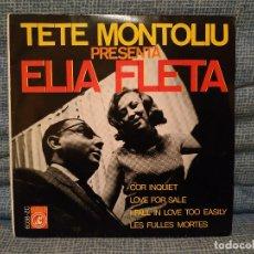 Discos de vinilo: TETE MONTOLIU PRESENTA ELIA FLETA - EP SPAIN 1966 - CONCENTRIC 6038-ZC EN EXCELENTE ESTADO. Lote 181976453