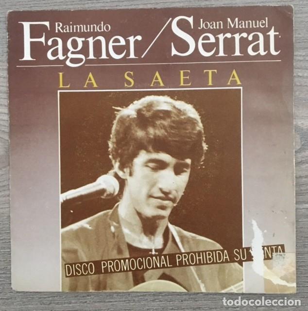 RAIMUNDO FAGNER CON SERRAT Y CAMARÓN - LA SAETA - LA LEYENDA DEL TIEMPO (Música - Discos - Singles Vinilo - Grupos y Solistas de latinoamérica)