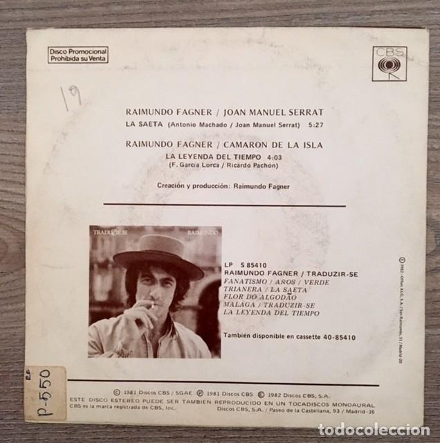 Discos de vinilo: RAIMUNDO FAGNER CON SERRAT Y CAMARÓN - LA SAETA - LA LEYENDA DEL TIEMPO - Foto 2 - 181981512