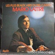 Discos de vinilo: MARIO LATTRE, LES PLUS BEAUX AIRS DU BEL CANTO. Lote 182006868
