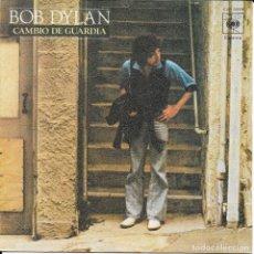 Discos de vinilo: BOB DYLAN CAMBIO DE GUARDIA CBS 1978. Lote 182023487