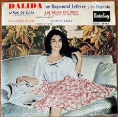Discos de vinilo: DALIDA CON RAYMOND LEFÈVERE Y SU ORQUESTA // BAÑOS DE LUNA // EP 4 CANCIONES BARCLAY 1960. Lote 182040365