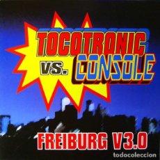 Discos de vinilo: TOCOTRONIC VS. CONSOLE – FREIBURG V3.0. Lote 182050176