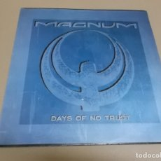 Discos de vinilo: MAGNUM (MAXI) DAYS OF NO TRUST +3 TRACKS AÑO – 1988. Lote 182065913