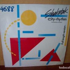 Discos de vinilo: SHAKATAK - CITY-RHYTHM - MAXI-SINGLE . Lote 182066016