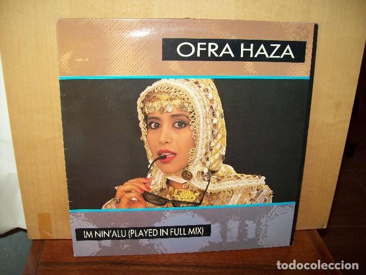 OFRA HAZA - IM NINÁLU (PLAYED IN FULL MIX) - MAXI-SINGLE (Música - Discos de Vinilo - Maxi Singles - Étnicas y Músicas del Mundo)