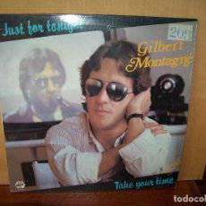 Discos de vinilo: GILBERT MONTAGNE - JUST FOR TONIGHT - MAXI-SINGLE. Lote 182067251