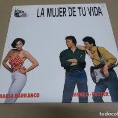Discos de vinilo: MENDO – FUSTER Y MARIA BARRANCO (MAXI) LA MUJER DE TU VIDA +2 TRACKS AÑO – 1990 . Lote 182067401