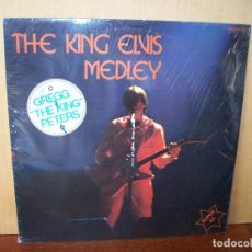 Discos de vinilo: GREGG THE KING PETERS - THE KING ELVIS MEDLEY - MAXI-SINGLE. Lote 182073973