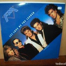 Discos de vinilo: FM - LET LOVE BE THE LEADER - MAXI-SINGLE. Lote 182075453