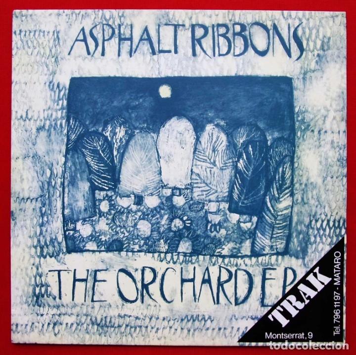 ASPHALT RIBBONS. THE ORCHARDER. EP. VINILO. AÑO: 1989. IN TAPE. INDIE ROCK. (Música - Discos de Vinilo - EPs - Pop - Rock - New Wave Extranjero de los 80)
