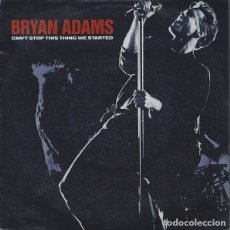 Discos de vinilo: BRIAN ADAMS - CAN'T STOP THIS THING WE STARTED. Lote 182096087
