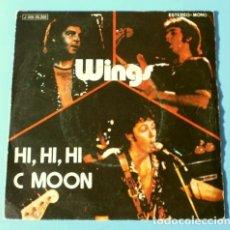 Discos de vinilo: WINGS (SINGLE 1972) PAUL AND LINDA MC CARNEY - HI, HI, HI - C MOON (BEATLES) (BUEN ESTADO). Lote 182114275