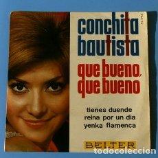 Discos de vinilo: CONCHITA BAUTISTA (EP EUROVISION 1965) QUE BUENO, QUE BUENO - ESPAÑA 15º PUESTO (BUEN ESTADO). Lote 182117751