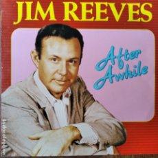 Discos de vinilo: JIM REEVES - AFTER AWHILE - LP . Lote 182138143