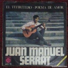Discos de vinilo: JOAN MANUEL SERRAT (EL TITIRITERO / POEMA DE AMOR) SINGLE 1968. Lote 182154891