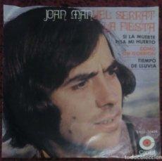Discos de vinilo: JOAN MANUEL SERRAT (LA FIESTA + 3) EP 1970 CAPITOL MEXICO. Lote 182156716