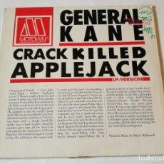 Discos de vinilo: GENERAL KANE - CRACK KILLED APPLEJACK - 1986. Lote 182166853