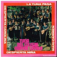 Discos de vinilo: TUNA DEL COLEGIO MAYOR LOYOLA - DERSPIERTA NIÑA / LA TUNA PASA / MARI CARMEN +1 - EP 1968. Lote 182204495