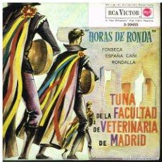 Discos de vinilo: TUNA DE LA FACULTADA DE VETERINARIA DE MADRID - HORAS DE RONDA / FONSECA / ESPAÑA CAÑI +1 - EP 1962. Lote 182205050